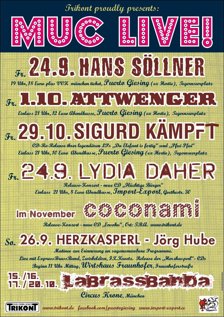 Trikont Live: Hans Söllner, Attwenger, Lydia Daher, COCONAMI usw.