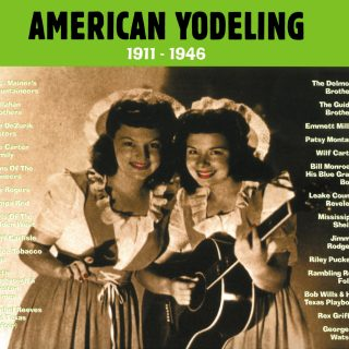 American Yodeling - 1911-1946