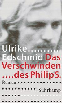 Edschmid_Verschwinden_des_Philip_S.
